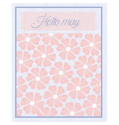Hello May Flower texture pattern vector image