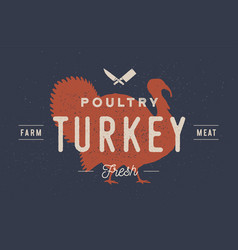 turkey logo with turkey silhouette text poultry vector image