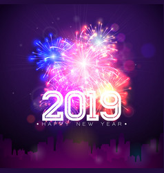 2019 happy new year with fireworks vector image