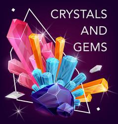 Crystal gem stones rocks quartz and diamonds vector