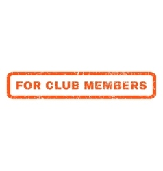 For Club Members Rubber Stamp vector
