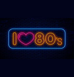 i love 80s neon text signboard vector image