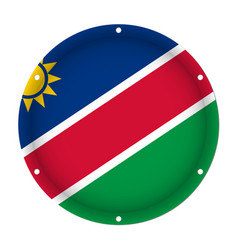 round metallic flag of namibia with screw holes vector image