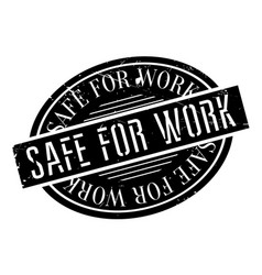 safe for work rubber stamp vector image