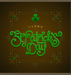 happy saint patricks day greeting poster with 3d vector image