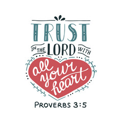 hand lettering trust in the lord with your heart vector image vector image