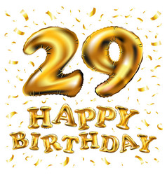 happy birthday 29rd celebration gold balloons and vector image vector image