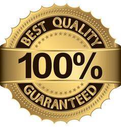 Best quality 100 percent guaranteed golden label vector image