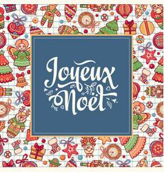 Christmas card joyeux noel holiday ornament vector