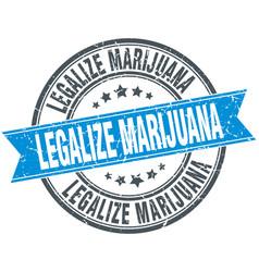 Legalize marijuana blue round grunge vintage vector