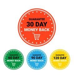 money back set badges colorful sign template vector image