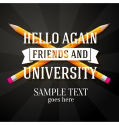 Hello again friends and university greeting vector