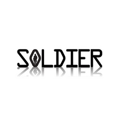 soldier black text white background image vector image