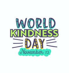 World kindness day banner typography isolated vector