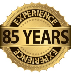 85 years experience golden label with ribbon vector