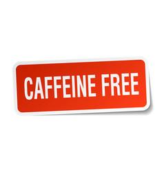 Caffeine free square sticker on white vector