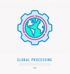 global processing thin line icon vector image