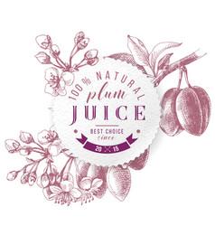 plum juice paper emblem over hand drawn plum vector image