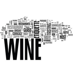 Wine etiquette with ease text word cloud concept vector
