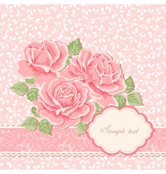 Floral background with roses greeting card templa vector image vector image