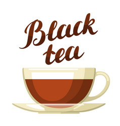 black tea with cup of tea and hand vector image