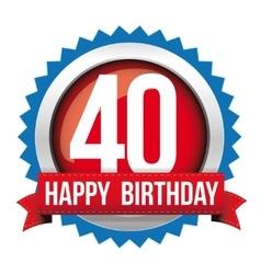 forty years happy birthday badge ribbon vector image