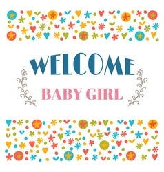 Welcome baby girl Baby shower greeting card Baby vector