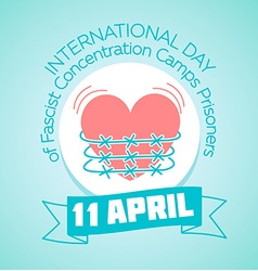 11April International Day of Fascist Concentration vector image