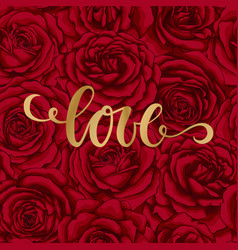 love hand drawn brush pen lettering on background vector image vector image