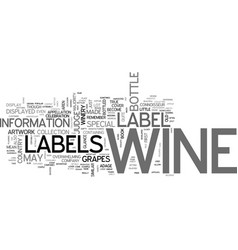 wine labels explained text word cloud concept vector image