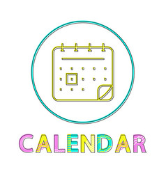 calendar bright linear round icon for modern app vector image