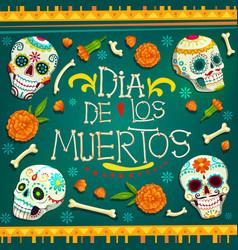 dia de los muertos mexican holiday skulls bones vector image
