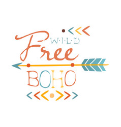 wild and free print ethnic boho style element vector image