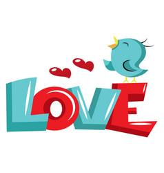 blue bird standing on love sign on white vector image