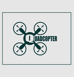 Drone quadrocopter icon quadcopter text vector