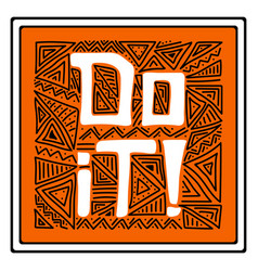 hand-drawn lettering with doodles - do it vector image