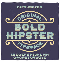 Original label typeface named bold hipster vector