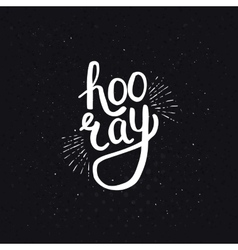 Stylish Hooray Text on Abstract Black Background vector