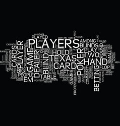 texas hold em rules how to play texas holdem text vector image vector image