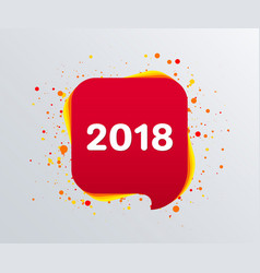 2018 new year text on speech bubble vector image vector image