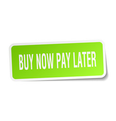 Buy now pay later square sticker on white vector