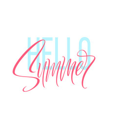 hand drawn lettering hello summer vector image