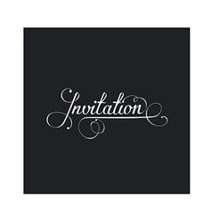Invitation in calligraphic style vector
