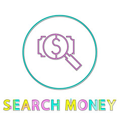 money search and dollar symbol linear style icon vector image