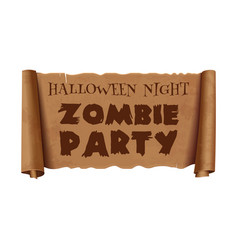 Halloween night zombie party text on scroll vector
