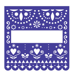 papel picado template design mexican vector image