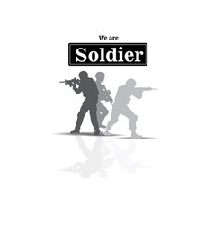 we are soldier three soldier background ima vector image