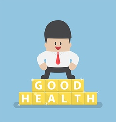 Businessman standing on blocks with good health vector image
