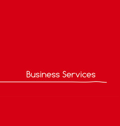 Bussiness services red banner or wallpaper with vector