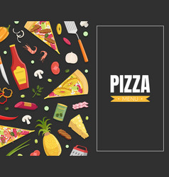 Pizza card template with ingredients cooking book vector